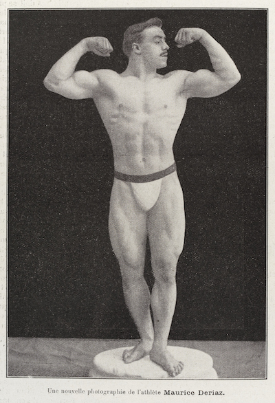 Male body builder Maurice Deriaz, 1906. CC4.0 photo from La Culture Physique, courtesy of Wellcome Images.